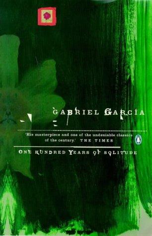 One Hundred Years of Solitude (Essential Penguin): Garcia Marquez, Gabriel