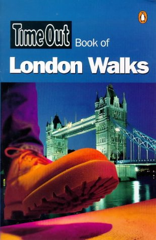 9780140278972: Time Out London Walks (Time Out Book Of...)