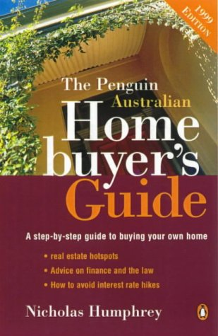 9780140278996: The Penguin Australian Home Buyer's Guide: A Step-by-Step Guide to Buying Your Own Home