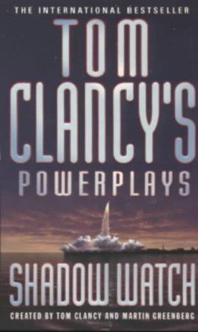 Shadow Watch (Tom Clancy's Power Plays): Tom Clancy, Martin