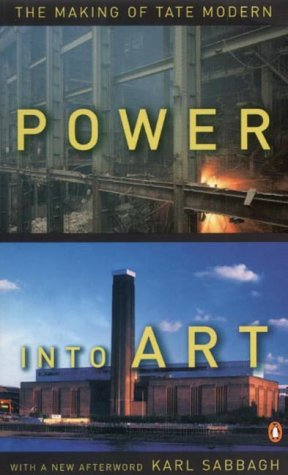 9780140279313: Power into Art: the Making of Tate Modern