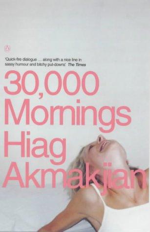 9780140279467: 30, 000 Mornings