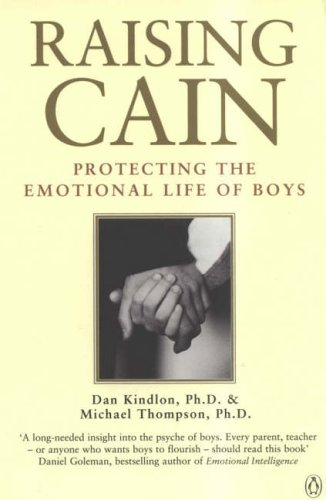 9780140279702: Raising Cain: Protecting the Emotional Life of Boys