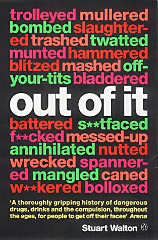 9780140279771: Out of it: A Cultural History of Intoxication