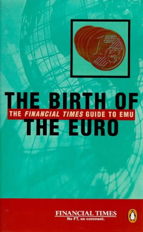9780140280029: The Birth of the Euro (Penguin business)