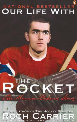 9780140280074: Our Life with the Rocket : The Maurice Richard Story