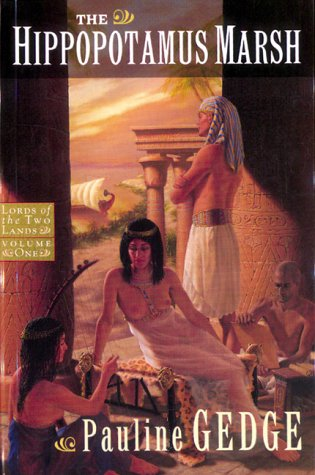 Lord Of Two Lands Trilogy 01 The: Gedge, Pauline