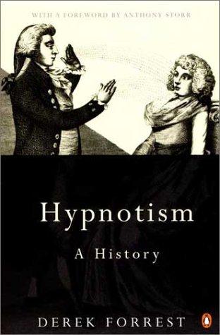 9780140280401: Hypnotism: A History