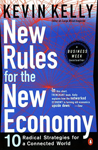 9780140280609: New Rules For the New Economy: Ten Radical Strategies for a Connected World