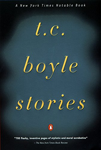 9780140280913: T.C. Boyle Stories: The Collected Stories of T. Coraghessan Boyle