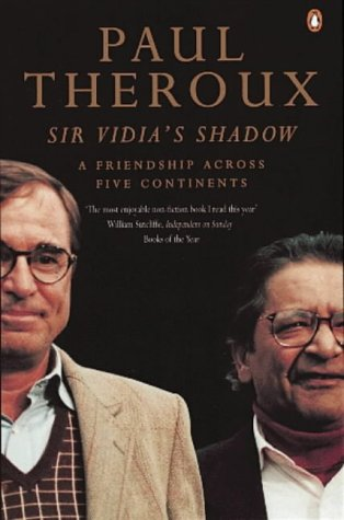 9780140281101: Sir Vidia's Shadow: A Friendship Across Five Continents