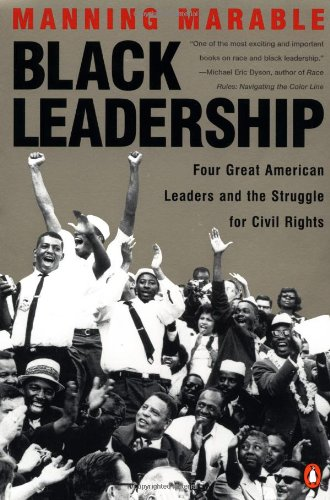 9780140281132: Black Leadership: Four Great American Leaders and the Struggle for Civil Rights
