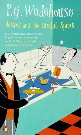 wodehouse).jeeves and the feudal spirit: Wodehouse
