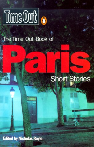 9780140281217: Time Out Paris Short Stories 1 (Time Out Book Of...)