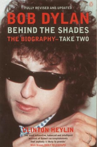 9780140281460: Bob Dylan: Behind The Shades:Take Two