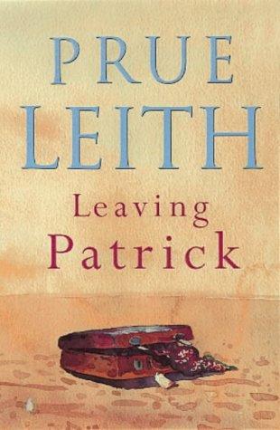 9780140281514: Leaving Patrick