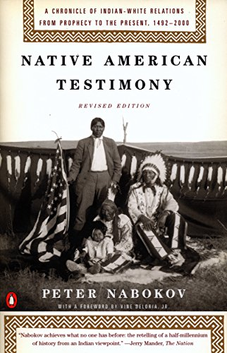 9780140281590: Native American Testimony: A Chronicle of Indian-White Relations from Prophecy to the Present, 1492-2000, Revised Edition
