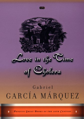 Love in the Time of Cholera (Penguin: Gabriel Garcia Marquez