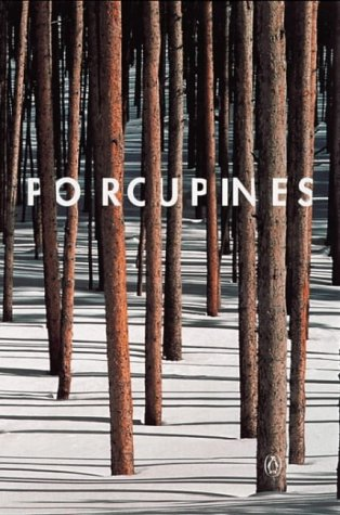 9780140281668: Porcupines: A Philosophical Anthology