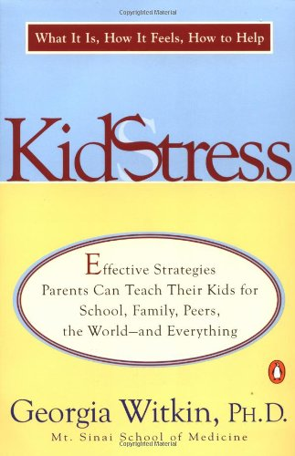 9780140281927: Kidstress: What It Is, How It Feels, How to Help