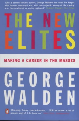9780140282221: The New Elites: Making a Career in the Masses