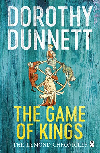 9780140282399: The Game of Kings: The Lymond Chronicles 01