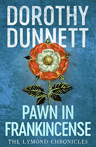 Pawn in Frankincense: Dunnett, Drothy
