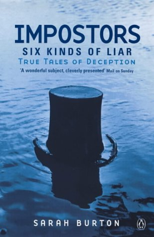 9780140282504: Imposters: Six Kinds of Liar