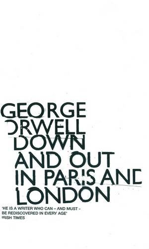 9780140282566: Down and Out in Paris and London