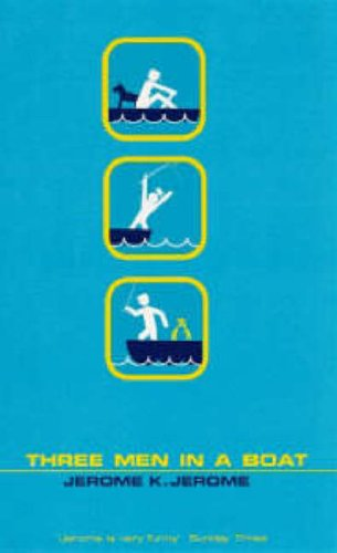 9780140282603: Three Men in a Boat: To Say Nothing of the Dog! (Penguin Essentials)