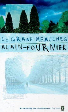 Le Grand Meaulnes (Essential Penguin): Alain-Fournier