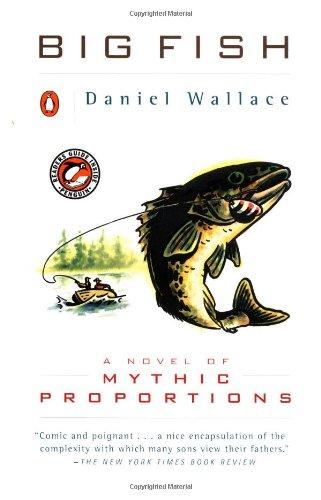9780140282771: Big Fish: A Novel of Mythic Proportions