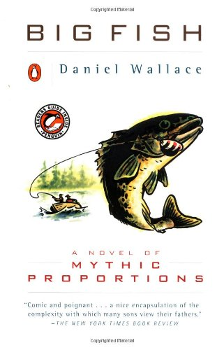 9780140282771: Big Fish: A Novel of Mythic Proportions