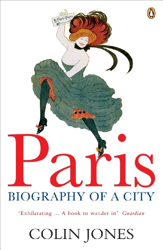 9780140282924: Paris: Biography of a City