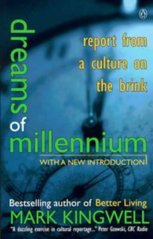 9780140283082: Dreams Of The Millennium: Report From a Culture on the Brink