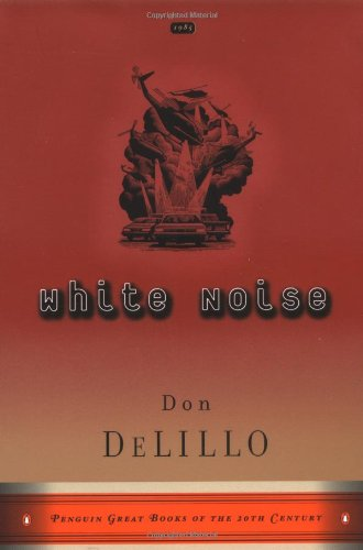 white noise don delillo analysis