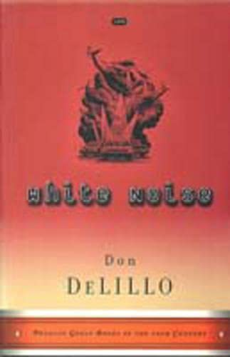 9780140283303: White Noise (Penguin Great Books of the 20th Century)
