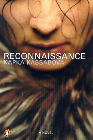 Reconnaisance: Kassabova, Kapka