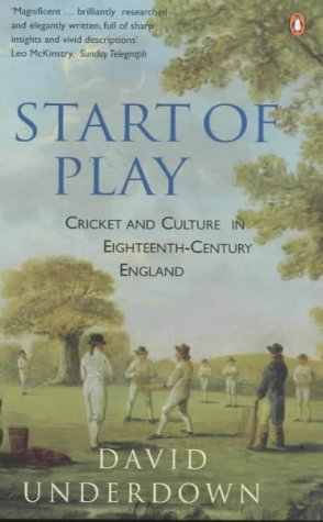 9780140283549: Start of play: cricket and culture in eighteenth-century England