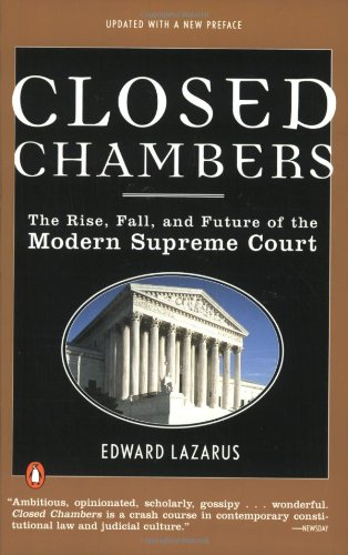 9780140283563: Closed Chambers: The Rise, Fall, and Future of the Modern Supreme Court