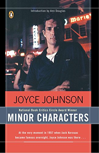 9780140283570: Minor Characters: A Young Woman's Coming-of-Age in the Beat Orbit of Jack Kerouac
