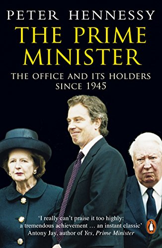 9780140283938: Prime Minister,The: The Office And Its Holders Since 1945