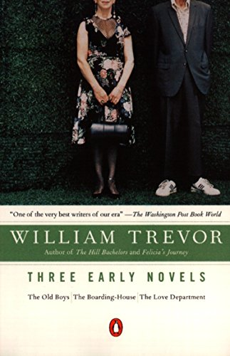 9780140284188: Three Early Novels: The Old Boys, The Boarding-House, The Love Department