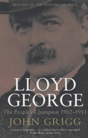 9780140284256: Lloyd George: The People's Champion 1902-1911