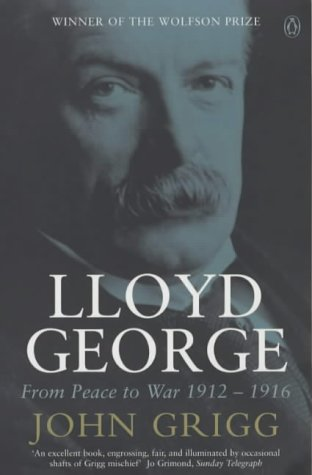 9780140284263: Lloyd George: From Peace to War 1912-1916