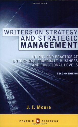 9780140284447: Writers on Strategy and Strategic Management: Theory and Practice at  Enterprise, Corporate, Business and Functional Levels (Penguin Business)