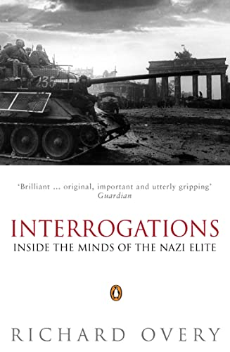 9780140284546: Interrogations: Inside the Minds of the Nazi Elite