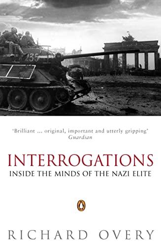9780140284546: Interrogations: Inside the Minds of the Nazi Elite