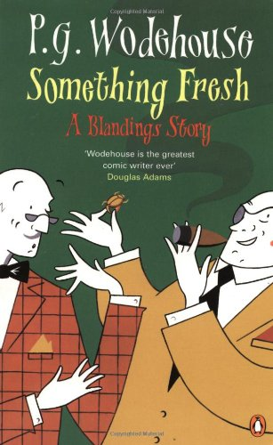 9780140284614: Something Fresh: A Blandings Story
