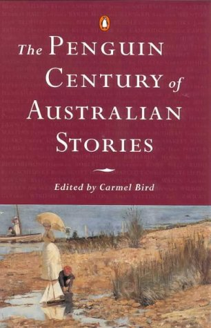 9780140284676: The penguin Century of Australian Stories